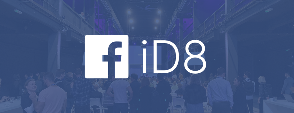 Facebook iD8 in Berlin: key takeaways from our Masters
