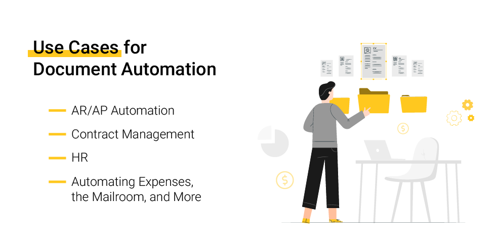 Use Cases for Document Automation